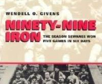 ninety-nine-iron-season-sewanee-won-five-games-wendell-givens-paperback-cover-art