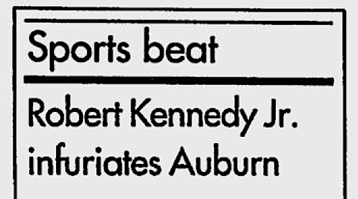 News of Robert F. Kennedy's hate speech made the AP wire and appeared in sports sections across the south. TIGERS NEVER FORGET.