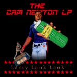 Larry Lank Lank releases 'The Cam Newton LP'
