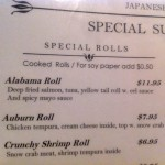 Florence Japanese Steakhouse's 'Alabama Roll' is Four Dollars More Than The 'Auburn Roll'