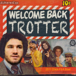Welcome back, Trotter