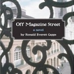 The LiterAUti: Ronald Everett Capps' <i>Off Magazine Street</i>