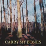 The LiterAUti: J. Wes Yoder's <i>Carry My Bones</i>