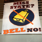 Miss State? Bell No! The Mississippi State hate week sign hanging in the Auburn Athletic Complex