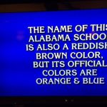 There was an Auburn thing on Jeopardy! again